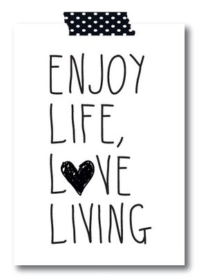 Jots: Poster Enjoy life love living