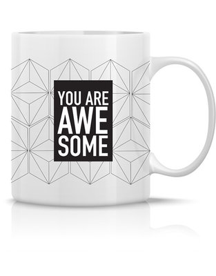 Mug 'You are awesome'